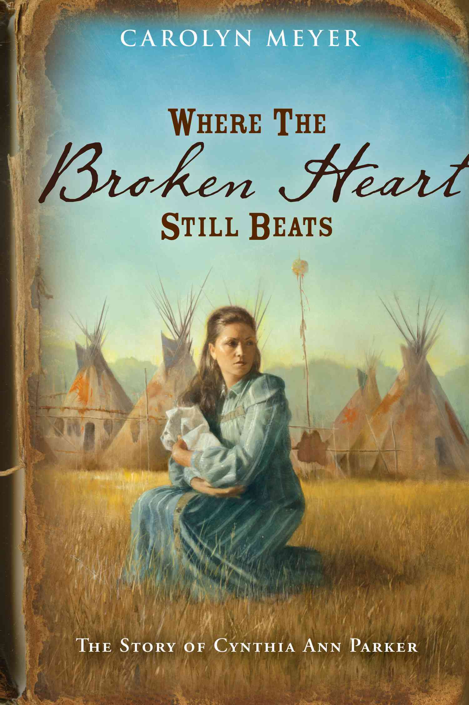 Where the Broken Heart Still Beats By Meyer, Carolyn